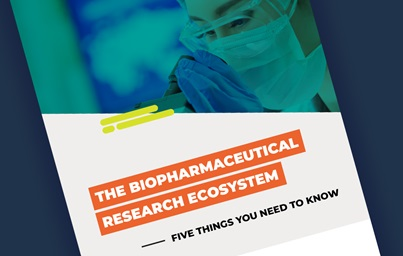 "A teaser image of the first page of a recent PhRMA report, reading ""The Biopharmaceutical Research Ecosystem—Five Things You Need to Know"""