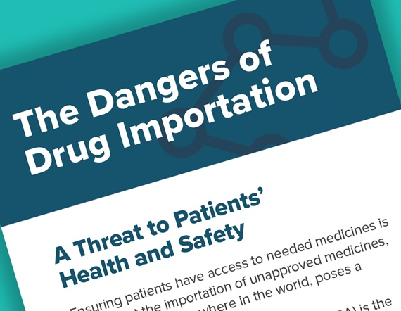"A teaser image displaying part of PhRMA's informational pocket card on the dangers of drug importation, reading ""the dangers of drug importation—a threat to patients' health and safety"""